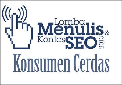 Lomba Menulis & Kontes SEO 2013 – Konsumen Cerdas